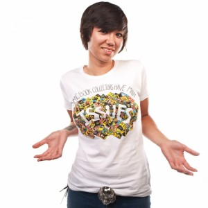 Comic Book Collectors Have Many Issues T-Shirt