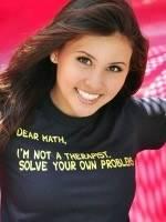 Dear Math, I'm Not A Therapist T-Shirt