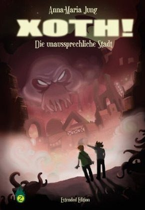 Xoth! Cover - Currently only available in German