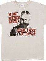 No Dessert Alan T-Shirt