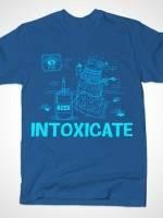 Intoxicate T-Shirt