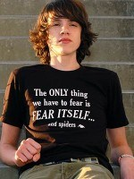 The only thing we have to fear T-Shirt