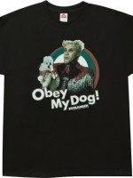 Obey My Dog Mugatu T-Shirt