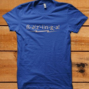 The Formula For Success Bazinga T-Shirt