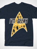 Geeky and I know It T-Shirt