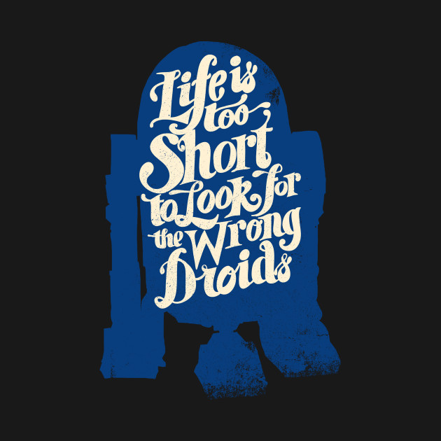 Life is Too Short R2