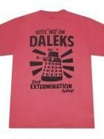 Dr. Who Vote No On Daleks T-Shirt