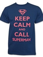 Superman Keep Calm and Call T-Shirt