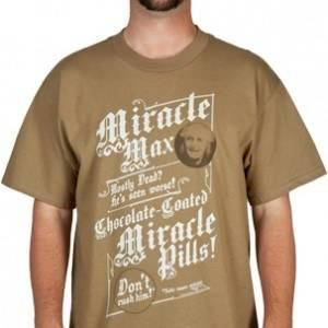 Miracle Max Princess Bride