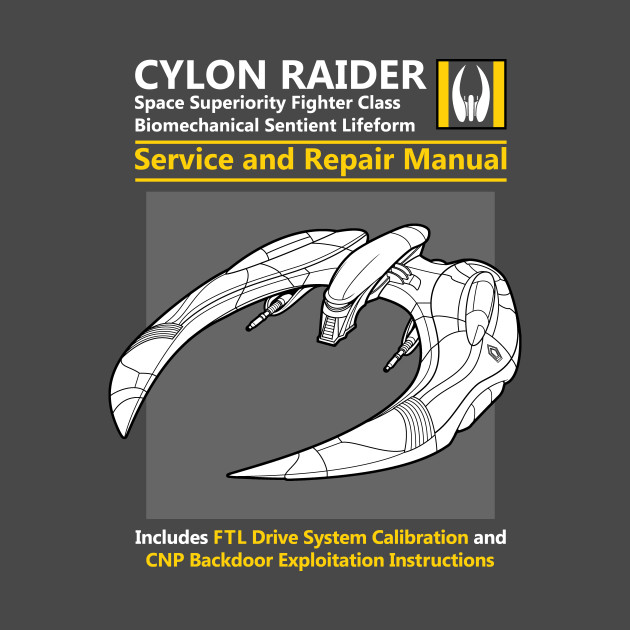 Cylon Raider Service and Repair Manual