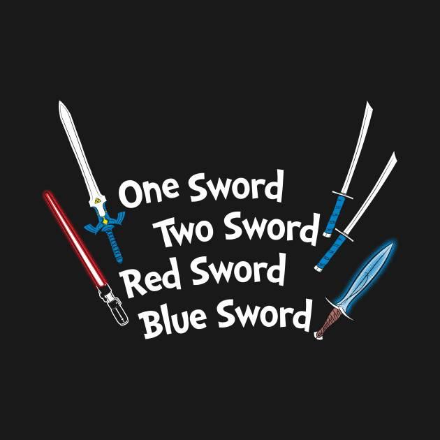 One Sword, Two Sword, Red Sword, Blue Sword