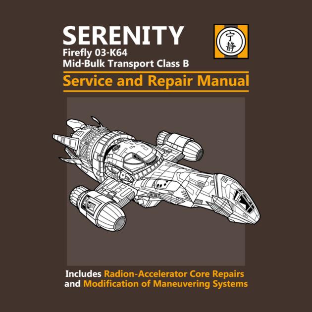 Serenity Service & Repair Manual T-Shirt