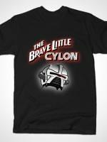 BRAVE LITTLE CYLON T-Shirt