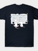 TAKING OVER THE WORLD T-Shirt