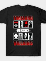 Timelord vs Villains T-Shirt