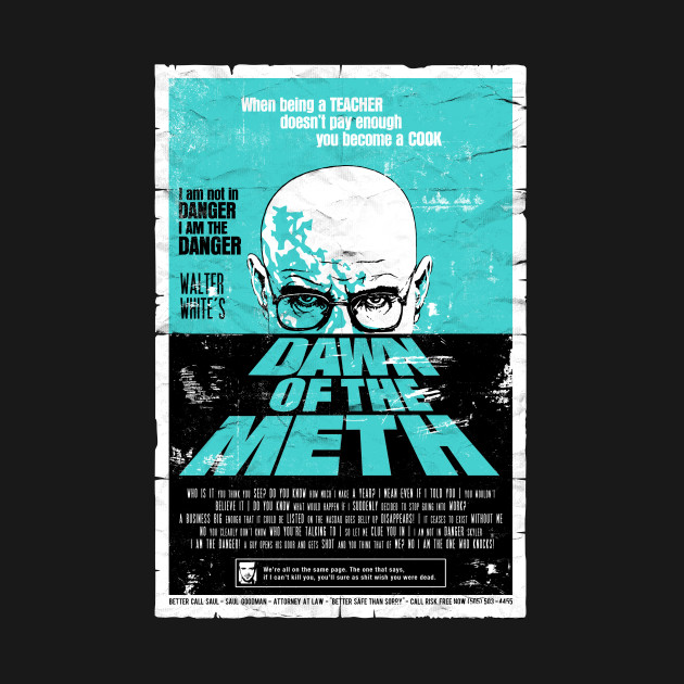 Dawn Of The Meth