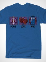 Peace, Love, Who T-Shirt