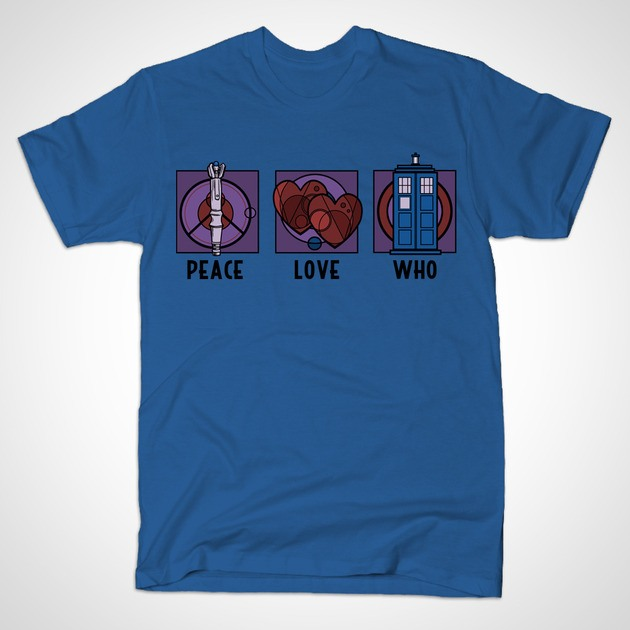 PEACE, LOVE AND WHO