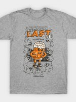 The Last One T-Shirt