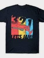 LET'S JAM!!! T-Shirt
