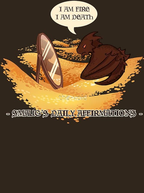Smaug's Daily Affirmations