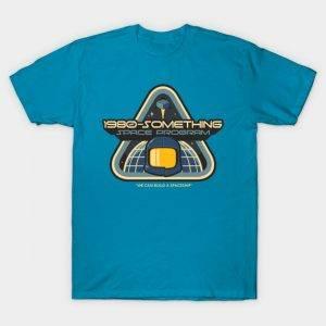 1980-Something Space Program T-Shirt