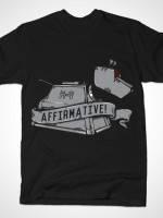 Affirmative T-Shirt
