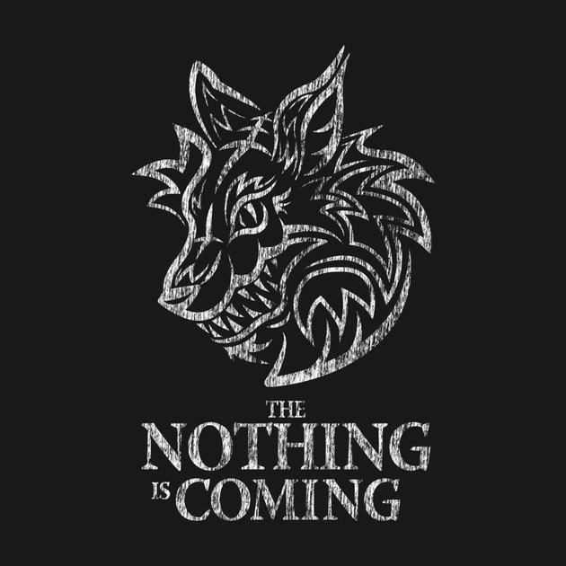 THE NOTHING IS COMING