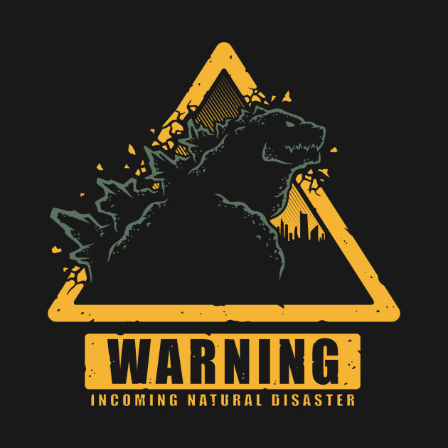 Warning: Incoming Natural Disaster