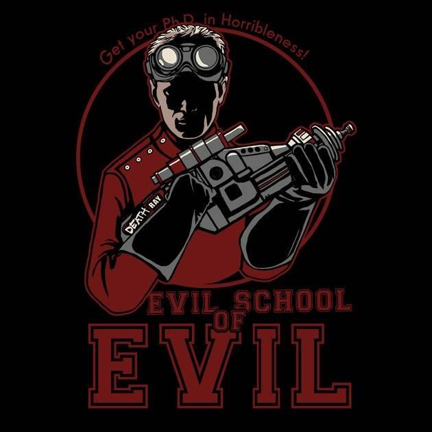 DR. HORRIBLE'S EVIL SCHOOL OF EVIL