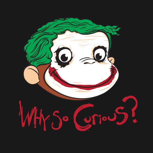 Why So Curious?
