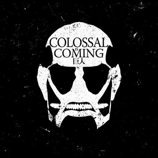 Colossal Titan is Coming