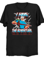 I Have The Adventure T-Shirt