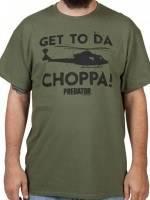 Get To Da Choppa Predator T-Shirt