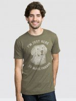 Just Here to Make Friends T-Shirt