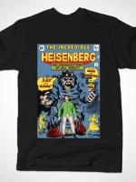 THE INCREDIBLE HEISENBERG T-Shirt
