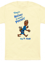 There's A Rocket In Groot's Pocket T-Shirt