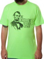 Be Excellent Abe Lincoln T-Shirt
