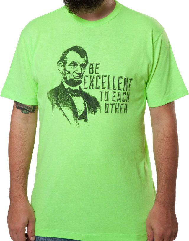 Be Excellent Abe Lincoln
