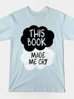 Tearjerker T-Shirt