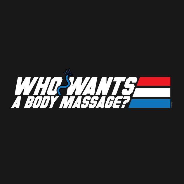 WHO WANTS A BODY MASSAGE?