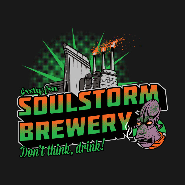 Greetings From Soulstorm Brewery