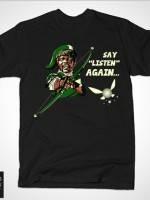 SAY LISTEN AGAIN T-Shirt