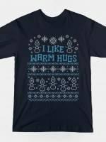 WARMEST GREETINGS T-Shirt