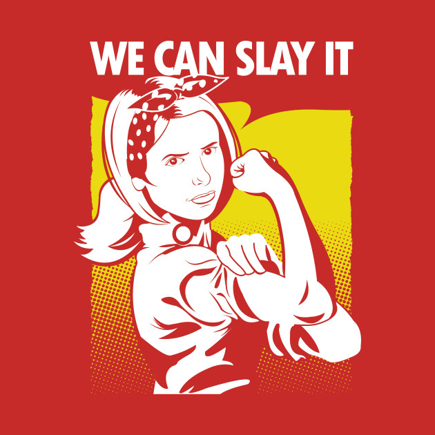 We Can Slay It