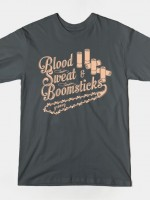 Blood Sweat and Boomsticks T-Shirt