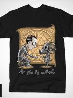 I AM NOT YOUR MUMMY T-Shirt