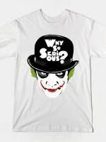 WHY SO SERIOUS GRAFFITI EDIT T-Shirt