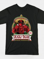 DEADLY TACOS T-Shirt