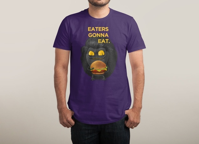EATERS GONNA EAT